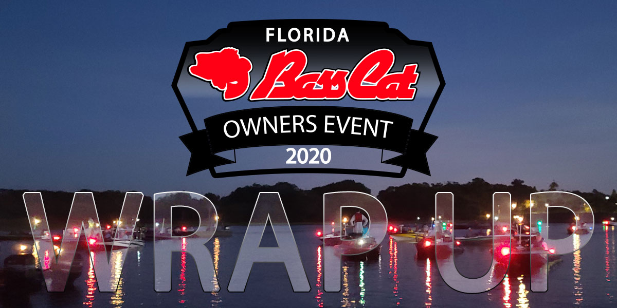 2020 Florida Bass Cat Owners Event